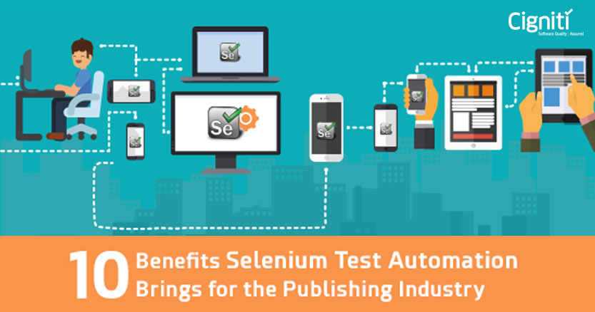 10 Benefits Selenium Test Automation Brings For The