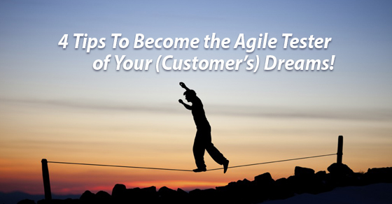 4 tips for agile testing
