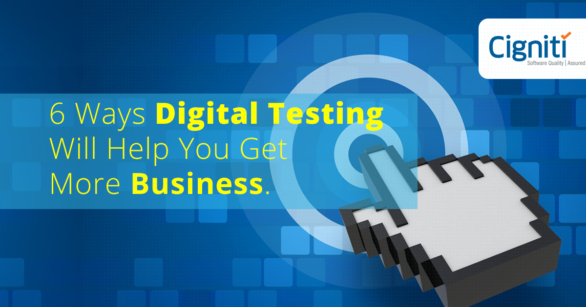 digital testing business benefits