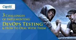3 Challenges of Implementing DevOps Testing & How To Deal With Them