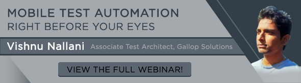 Mobile Test Automation, Mobile Testing, Mobile Application Testing, Testing a Mobile Application, Mobile Testing Blogs