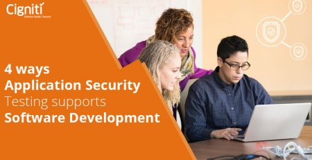 4 ways Application Security Testing supports Software Development