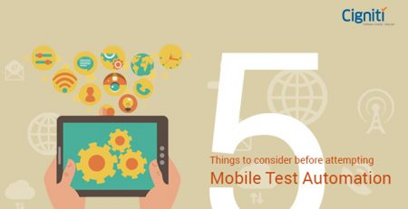5 Things to consider before doing Mobile Test Automation
