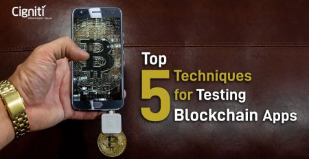5 Top Techniques for Testing Blockchain apps