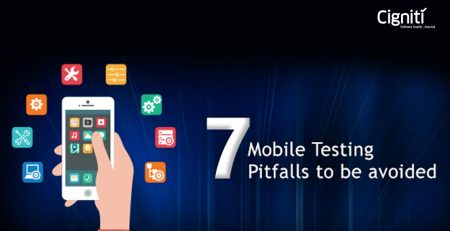 7 Mobile Testing Pitfalls to be avoided