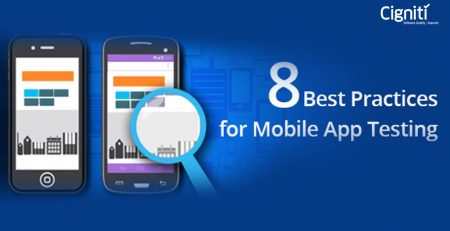 8 Best Practices for Mobile App Testing
