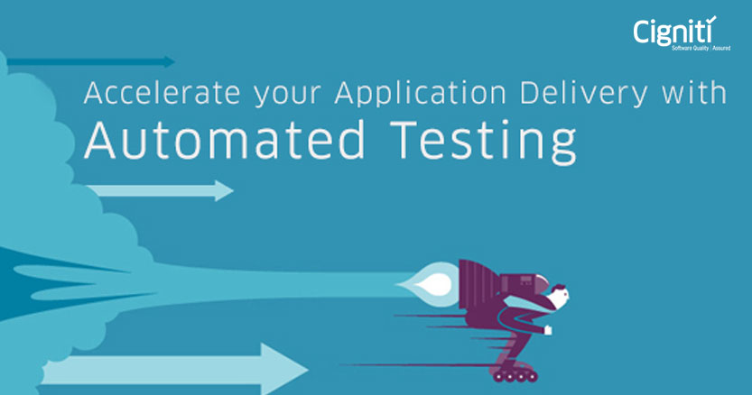 Accelerate Your Application Delivery With Automated Testing