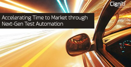 Accelerating Time to Market through Next-Gen Test Automation