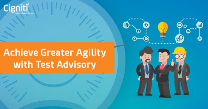 Achieve Greater Agility with Test Advisory