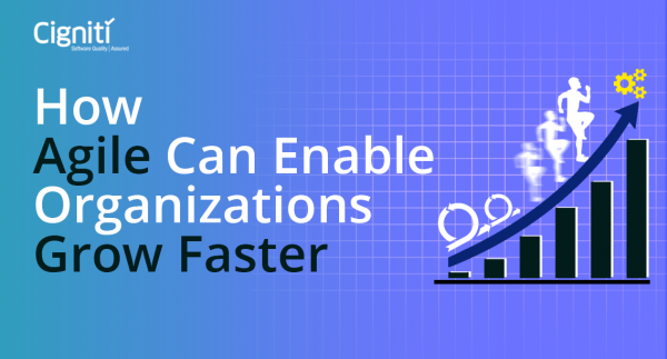 How Agile Can Enable Organizations Grow Faster