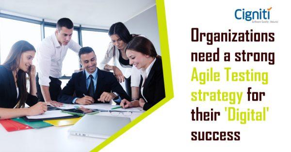 Agile Testing strategy for their Digital success