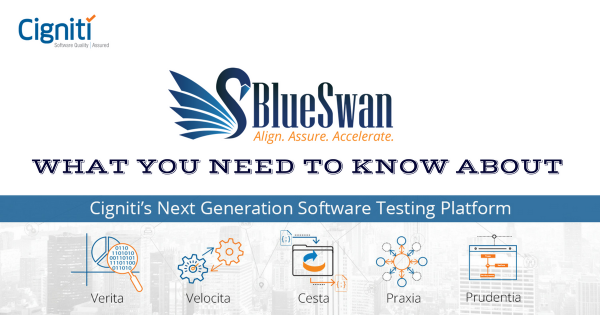 BlueSwan : What You Need to Know about Cigniti's Next-Gen Proprietary Testing Platform!