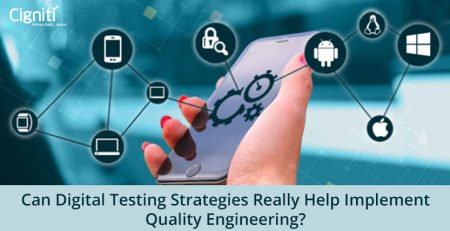 Can-Digital-Testing-Strategies-really-help-implement-Quality-Engineering