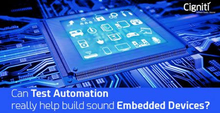 Can Test Automation really help build sound Embedded Devices?