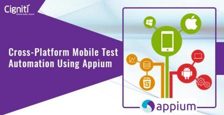 Cross-Platform Mobile Test Automation Using Appium