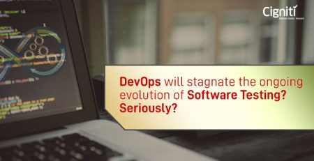 DevOps will stagnate the ongoing evolution of Software Testing? Seriously?