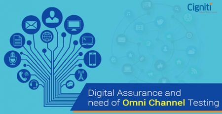Digital Assurance and need of Omni Channel Testing