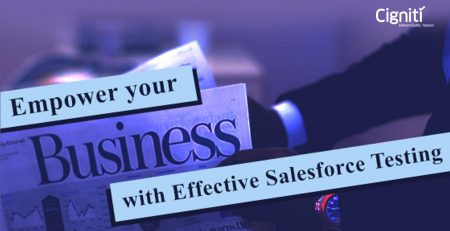 Empower your business with effective Salesforce Testing