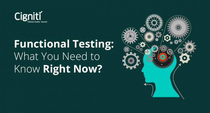 Functional Testing: What You Need to Know Right Now