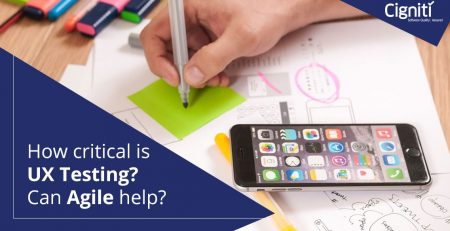 How critical is UX testing? Can Agile help?'