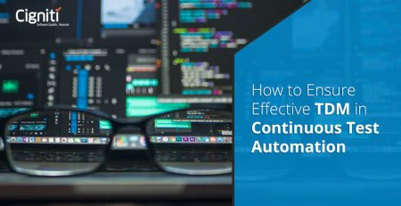 How to Ensure Effective TDM in Continuous Test Automation?