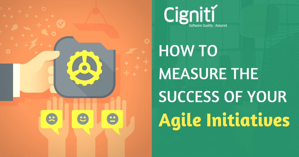 How to Measure the Success of Agile Initiatives