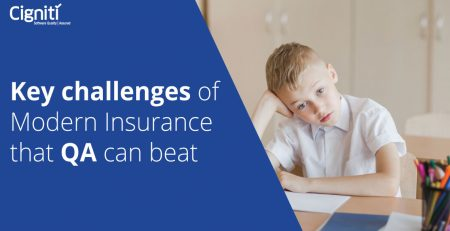 Key challenges of Modern Insurance that QA can beat
