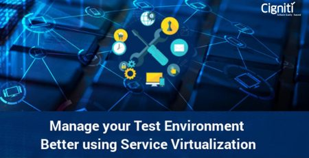 Manage Your Test Environment Better Using Service Virtualization