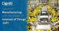 Future of Manufacturing with the Power of Internet of Things (IoT)