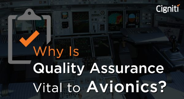 Why Is Quality Assurance Vital to Avionics?