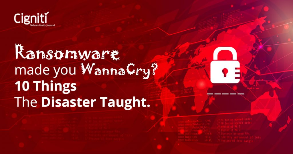 Ransomware Made You Wannacry 10 Things The Disaster Taught