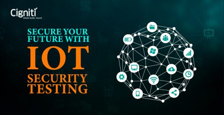 Secure your Future with IoT Security Testing