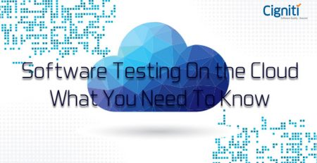 Software Testing On the Cloud: What You Need To Know