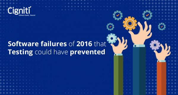 Software failures of 2016 that Testing could have prevented