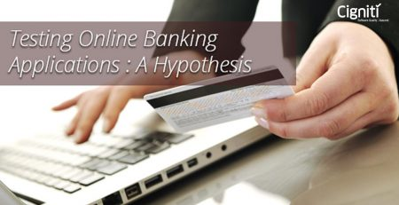 Testing Online Banking Applications: A Hypothesis