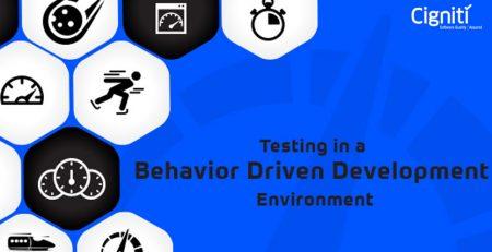 Testing in a Behavior Driven Development Environment