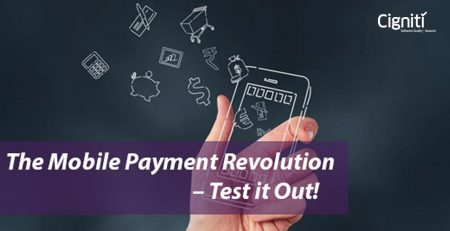 The Mobile Payment Revolution – Test it Out!