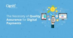 The Necessity of Quality Assurance for Digital Payments