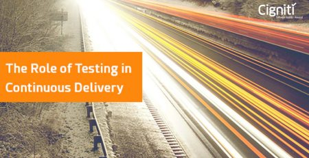 The Role of Testing in Continuous Delivery