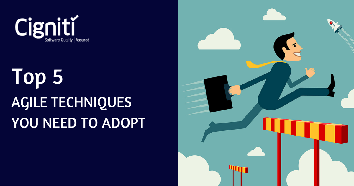 Top 5 Agile Techniques You Need To Adopt