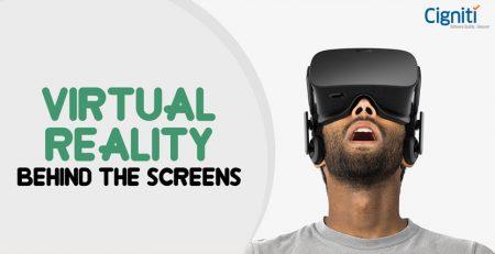 Virtual Reality : Behind The Screens