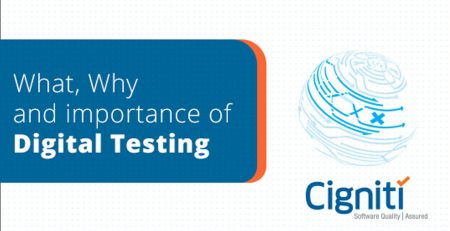 What, Why and importance of Digital Testing