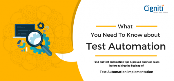 What You Need To Know about Test Automation