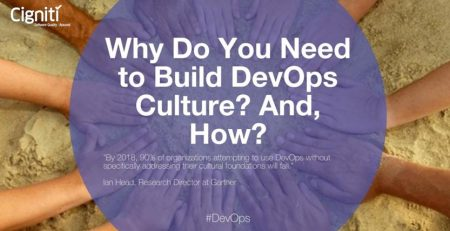 Why Do You Need to Build DevOps Culture? And, How?