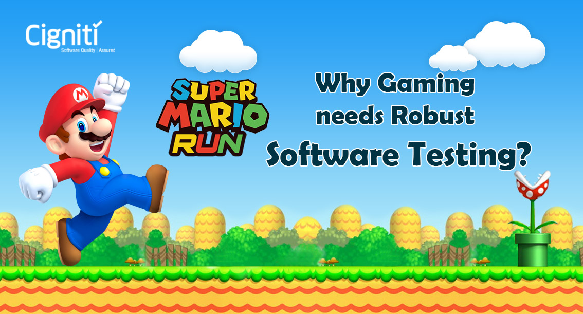 Super Mario Run: Why Gaming Needs Robust Software Testing?