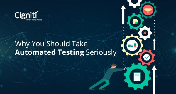 Why You Should Take Automated Testing Seriously