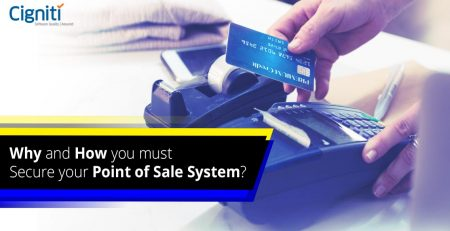 Why and How you must secure your Point of Sale System?