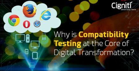 Why-is-Compatibility-Testing-at-the-Core-of-Digital-Transformation