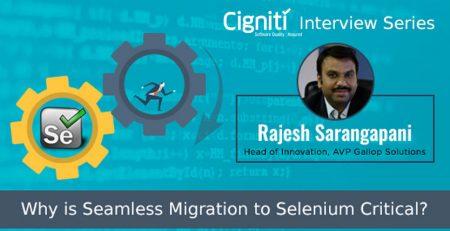 Why-is-Seamless-Migration-to-Selenium-Critical_Rajesh-Sarangapani