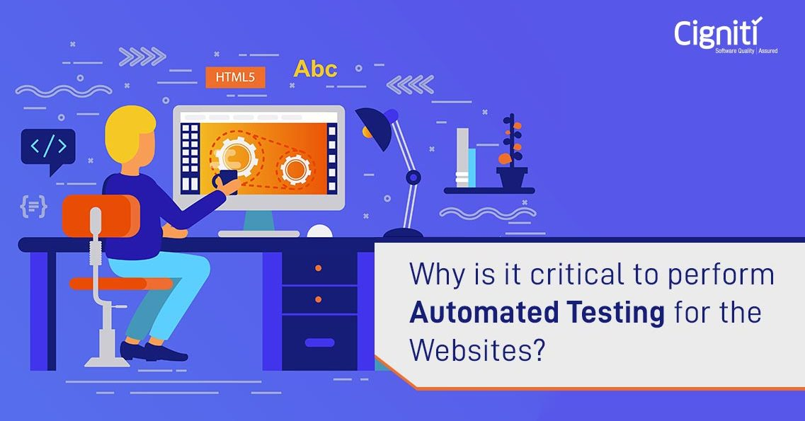 Why is it critical to perform Automated Testing for the websites?